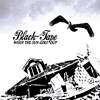 Black-Tape - When The Sun Goes Out - LSR-502